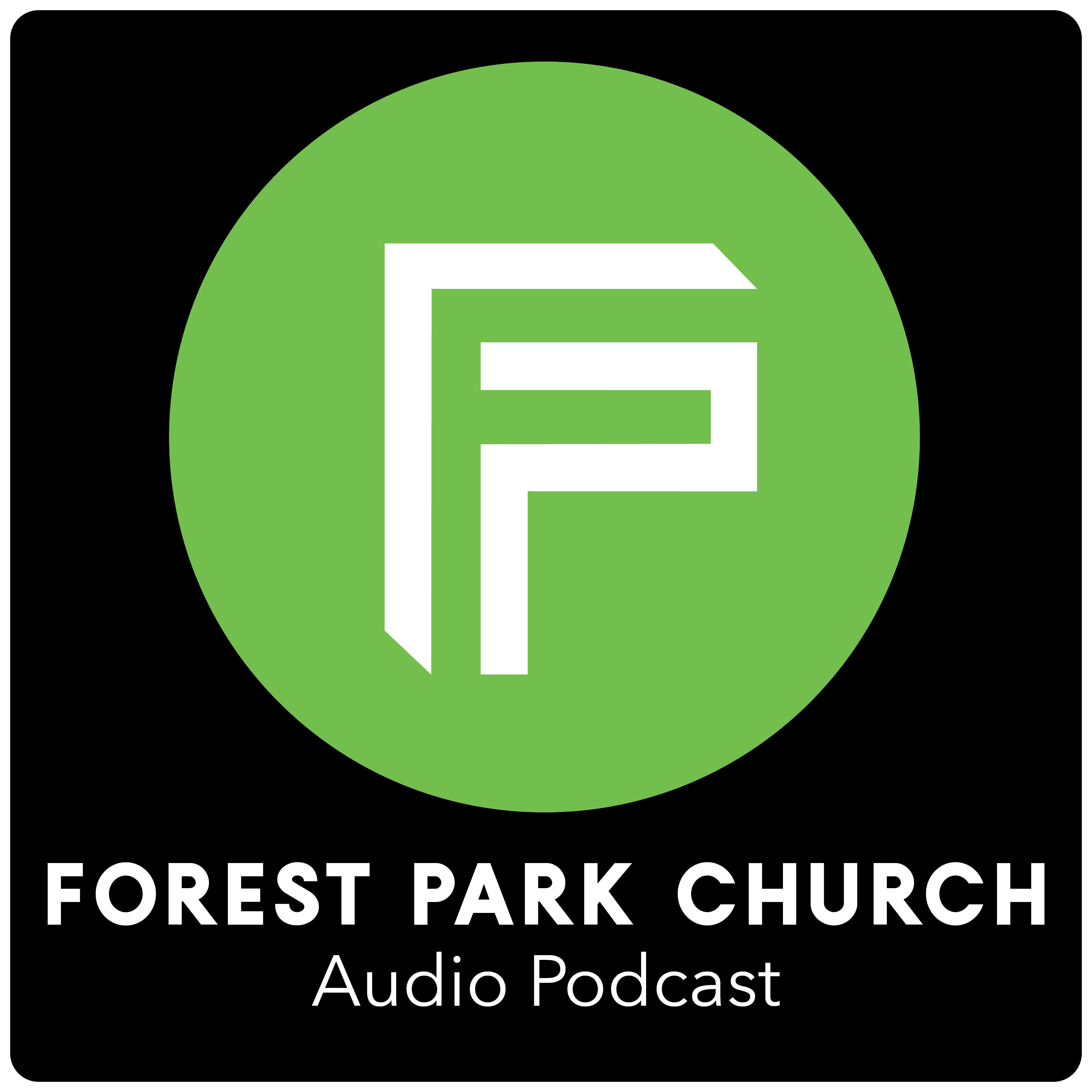 Forest Park Church Audio Podcast